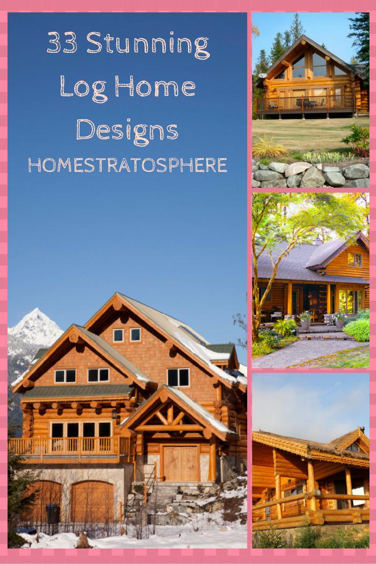 Stunning Log Home Designs