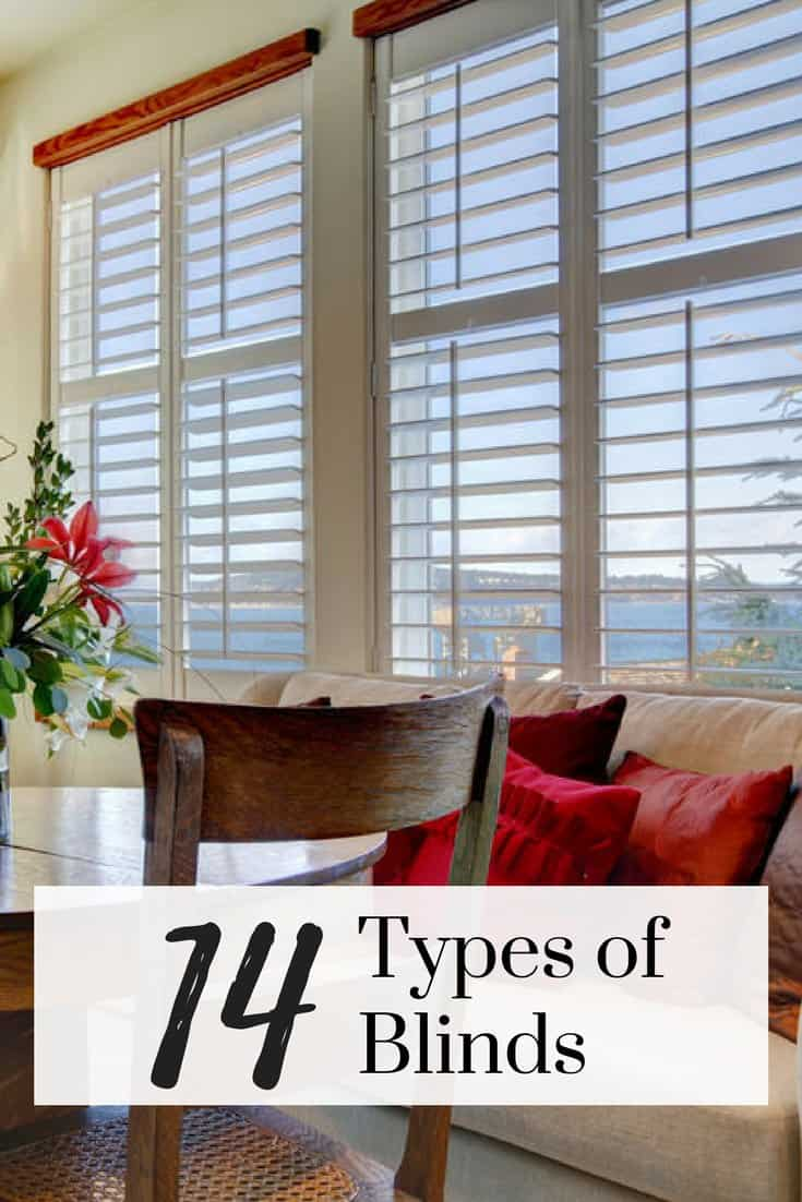 14 Diffe Types Of Blinds For 2020