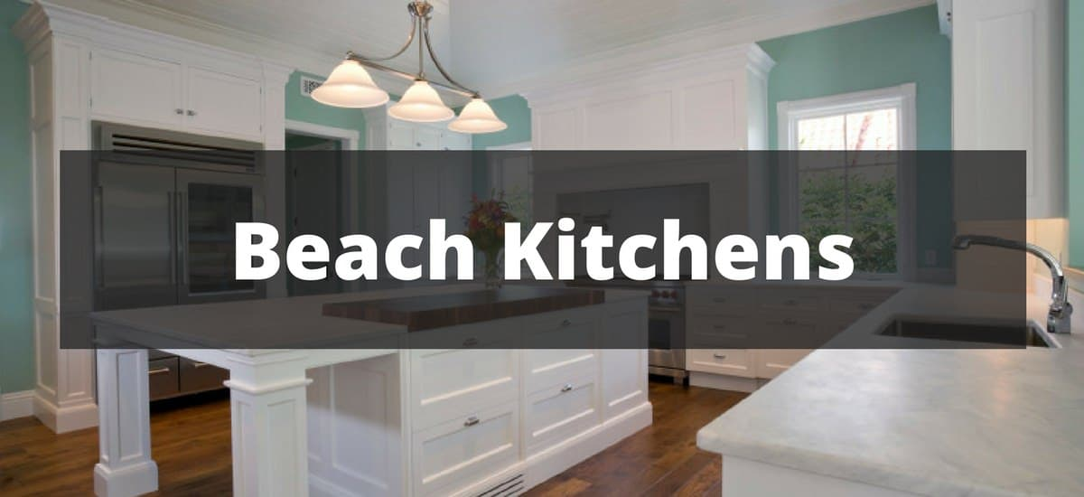 20 beach kitchen ideas for 2018 - Beach Kitchen Design Ideas