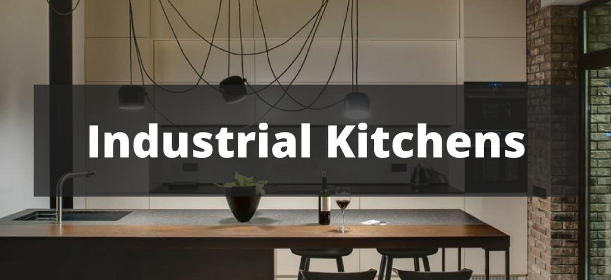 40 industrial kitchen ideas for 2018 - Industrial Kitchen
