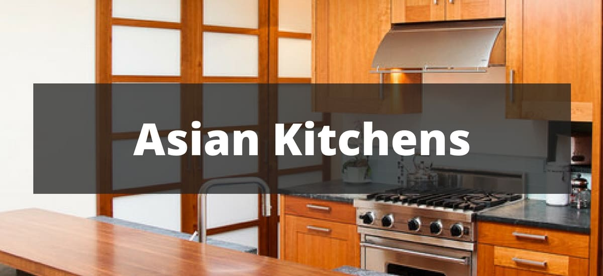 20 Asian Kitchen Ideas For 2018