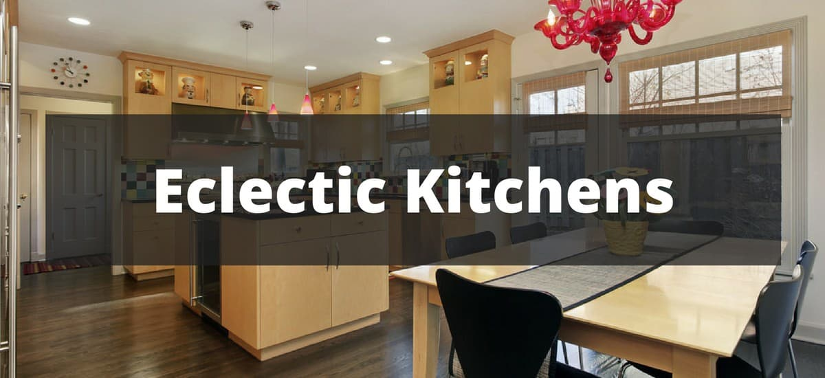 20 Eclectic Style Kitchen Ideas for 2018