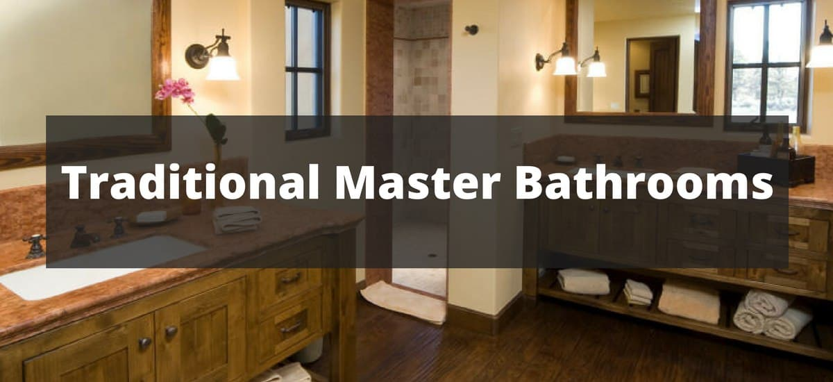 48 Traditional Master Bathroom Ideas For 48 New Traditional Bathroom Design