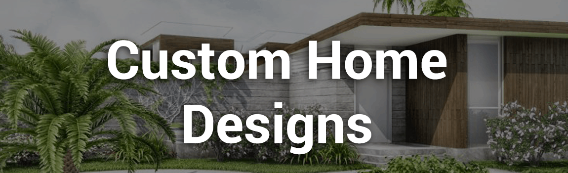 Category: Custom Home Designs