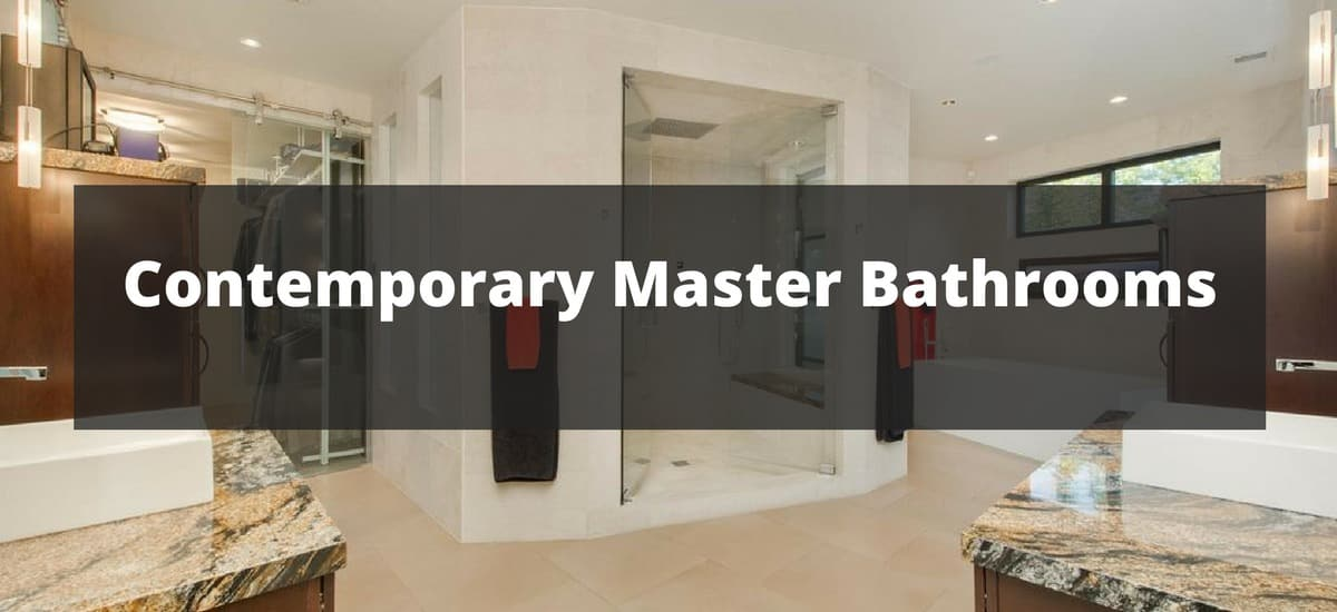 120 Contemporary Master Bathroom Ideas For 2019