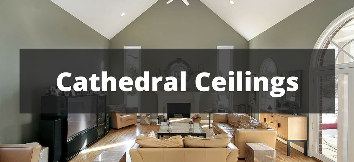 & 75 Cathedral Ceiling Designs (Photo Gallery)