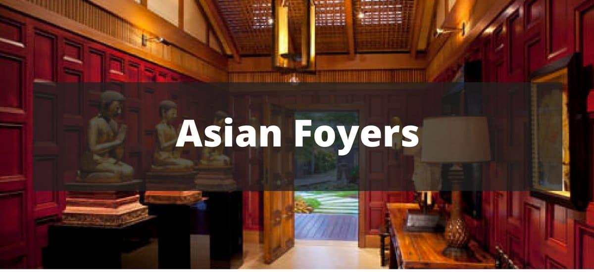 20 Asian Foyer Ideas For 2019