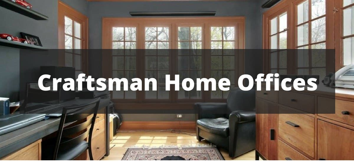 20 craftsman home office ideas for 2018