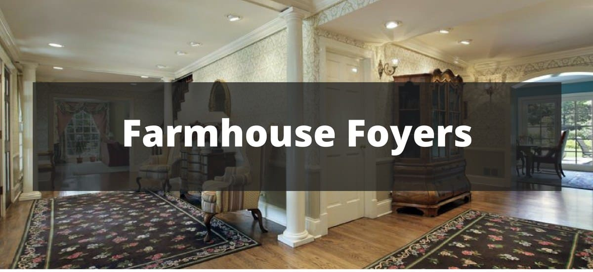 20 Farmhouse Foyer Ideas for 2018