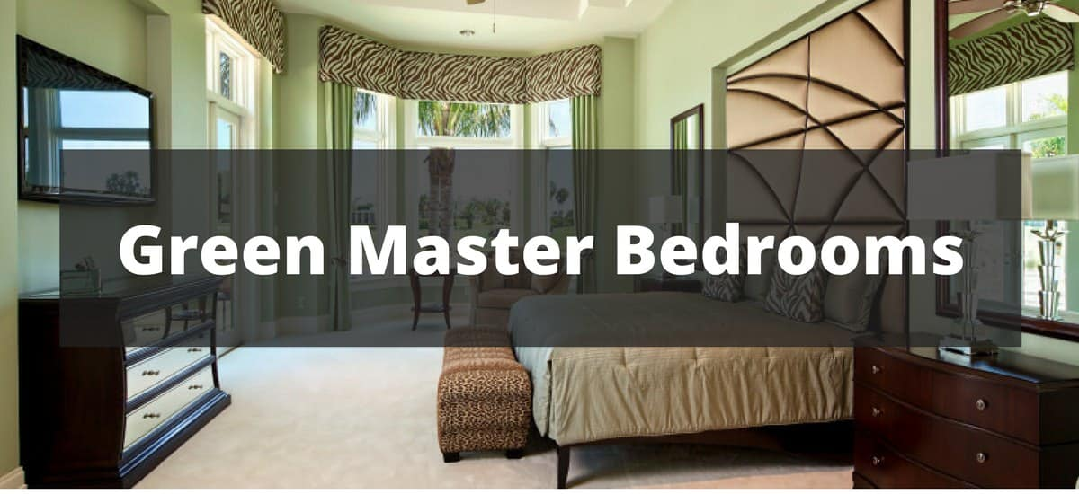 35 Green Master Bedroom Ideas For 2019