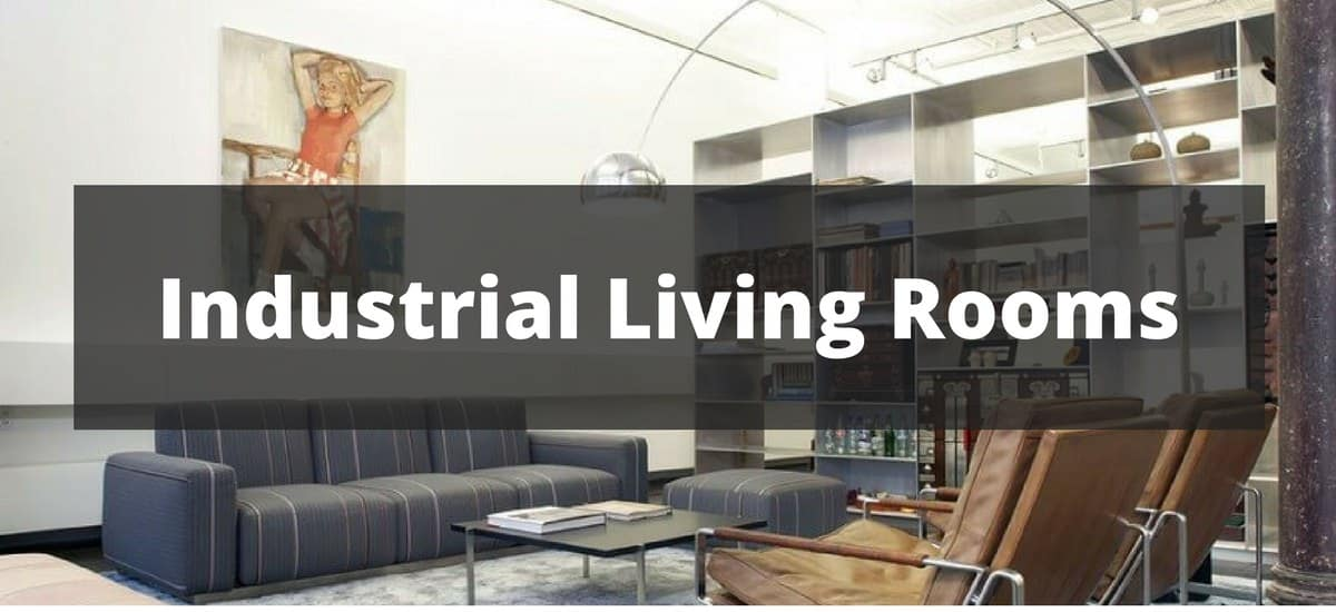 40 Industrial Living Room Ideas for