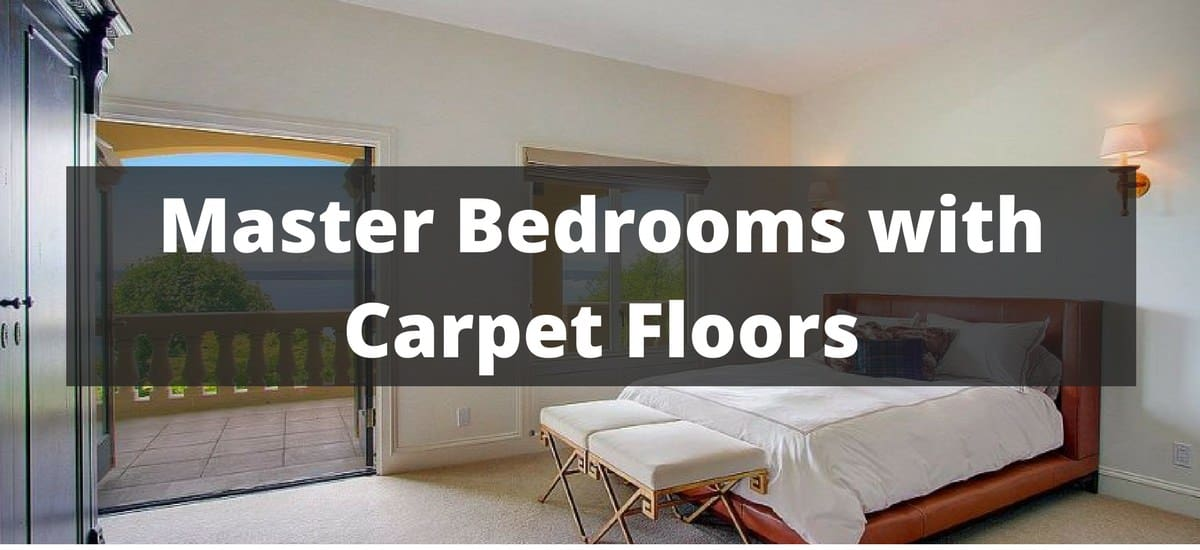 345 Master Bedrooms With Carpets For 2018
