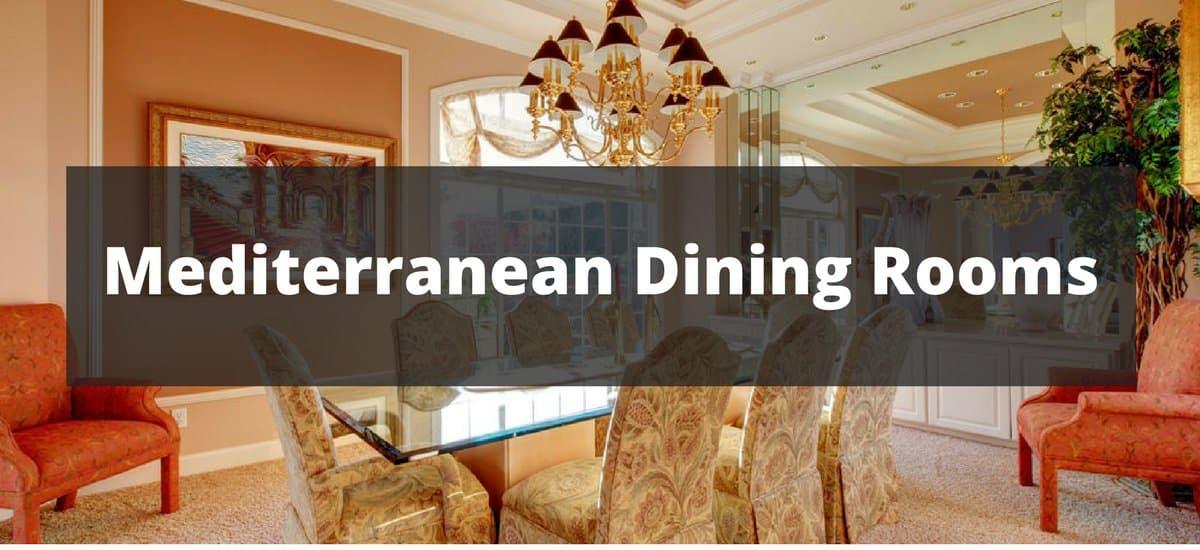 40 Mediterranean Dining Room Ideas For 2019