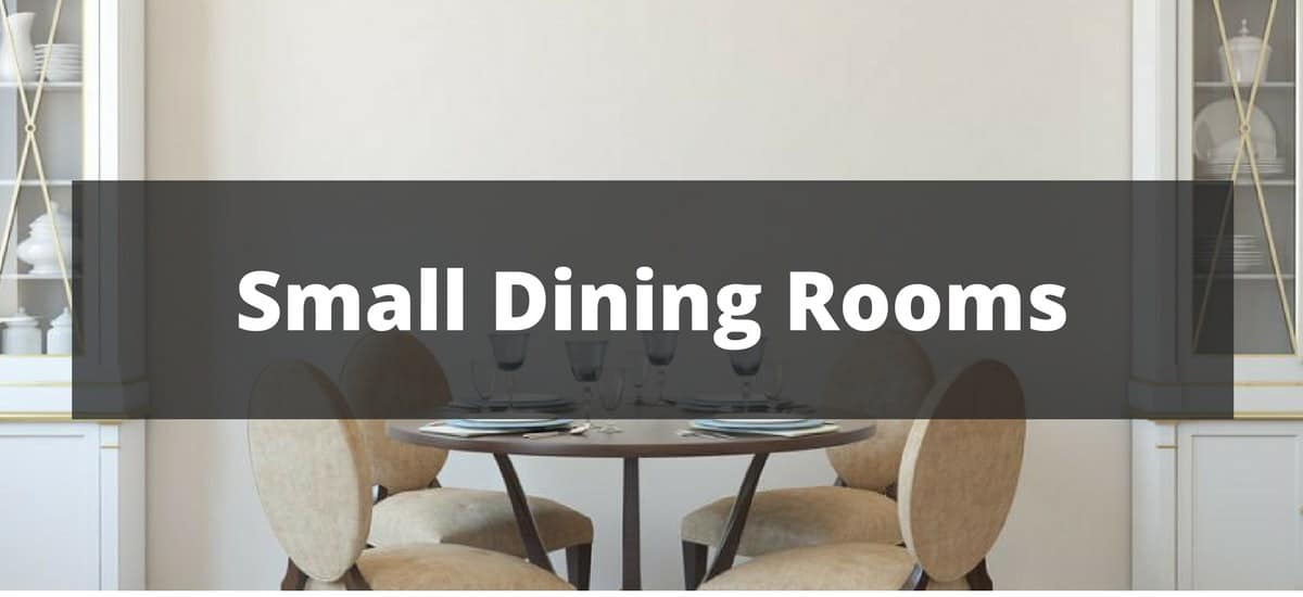 70 Small Dining Room Ideas For 2018