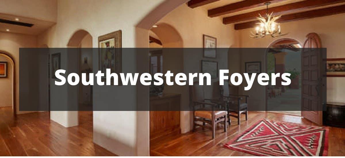 20 Southwestern Foyer Ideas for 2018
