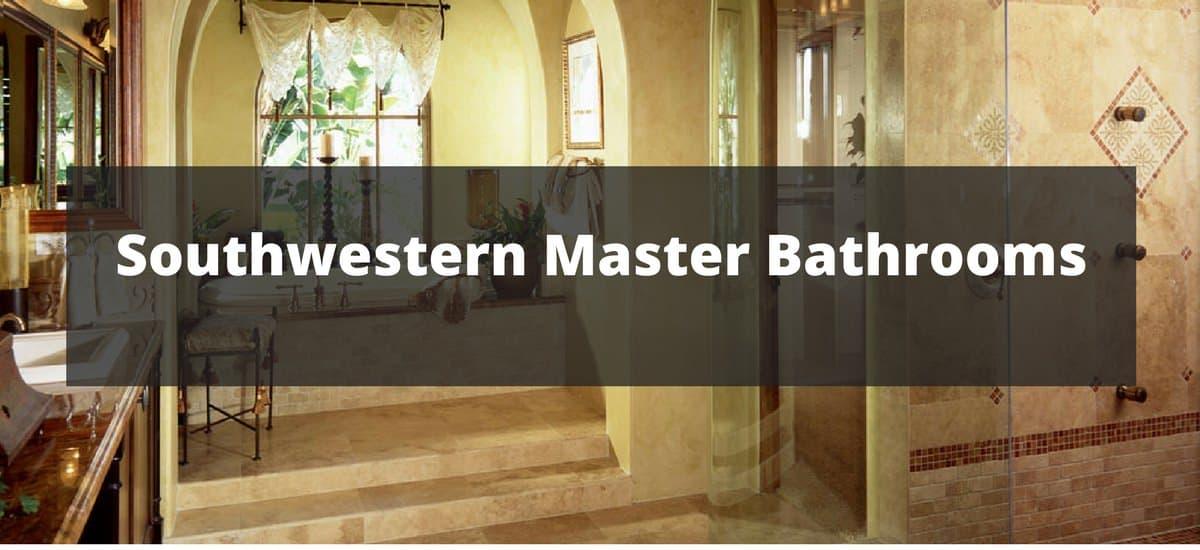 20+ Southwestern Master Bathroom Ideas for 2018 on southwestern bedroom, southwestern bathroom wall tile, rustic decor bathroom, southwestern dining room,