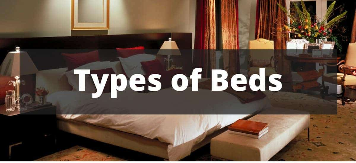 Types of beds