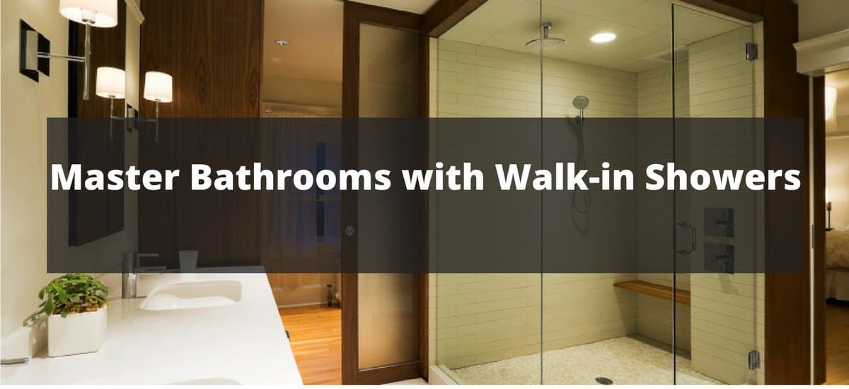 280 Master Bathrooms with Walk In Showers for 2018