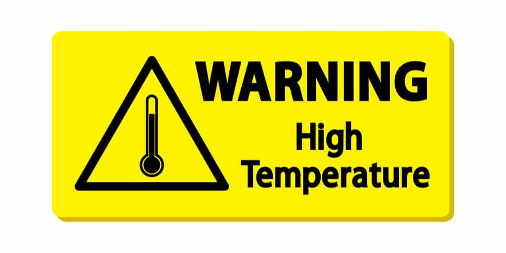 High temperature warning.