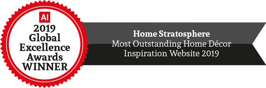 "Award badge to Home Stratosphere for ""Most Outstanding Home Décor Inspiration Website 2019"