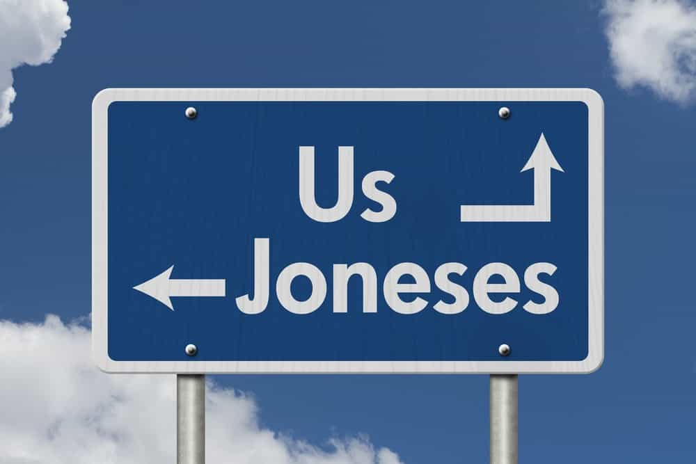 A keeping up with the Joneses signage.